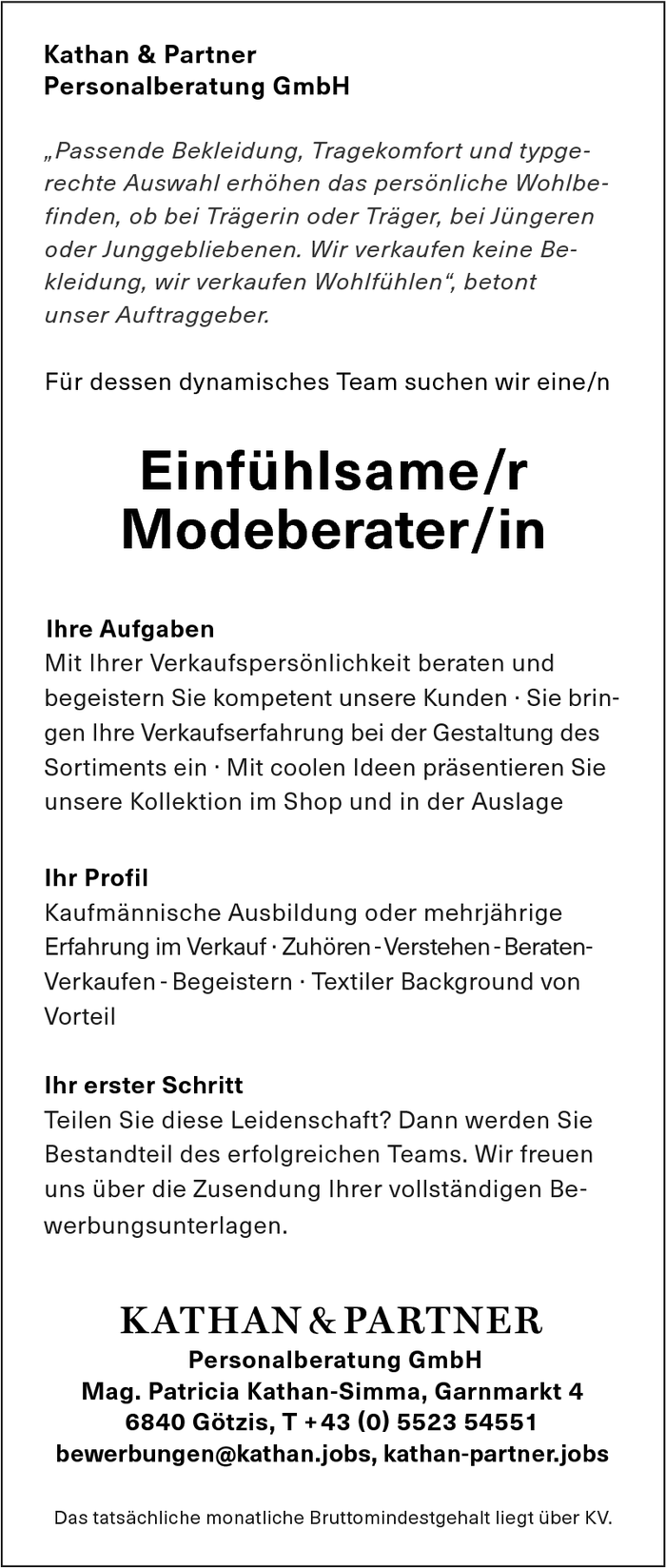 Einfühlsame/r Modeberater/in